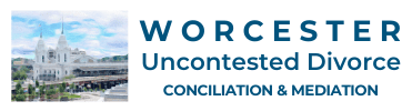 Worcester Uncontested Divorce Conciliation and Mediation